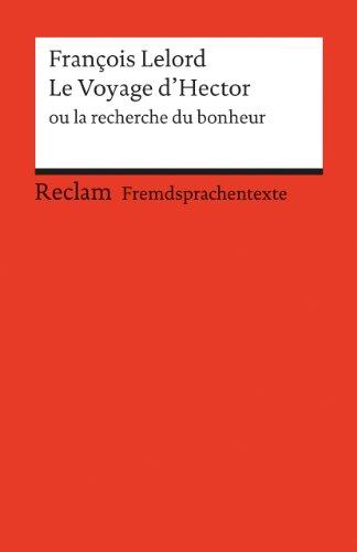 le-voyage-dhector-ou-la-recherche-du-bonheur-franzosischer-text-mit-deutschen-worterklarungen-b1-ger
