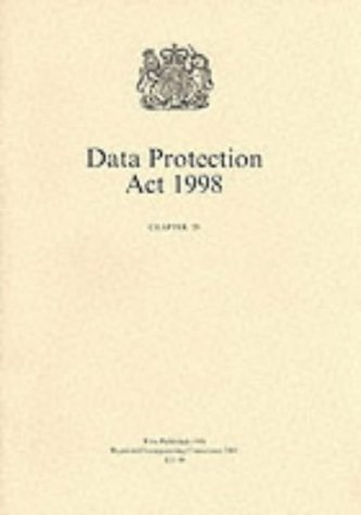 Data Protection Act, 1998 (Public General Acts - Elizabeth II)
