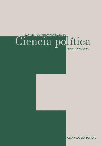 Conceptos fundamentales de Ciencia Política (El Libro Universitario - Herramientas)