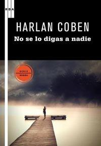 No se lo digas a nadie por HARLAN COBEN