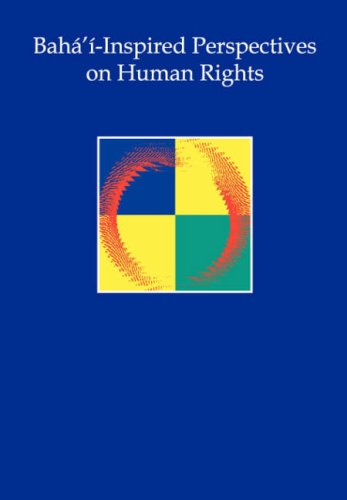 Bahá'í-Inspired Perspectives on Human Rights