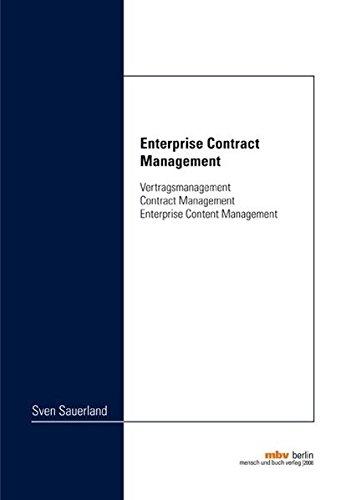 Enterprise Contract Management: Vertragsmanagement, Contract Management, Enterprise Content Management