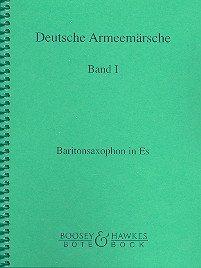 Deutsche Armeemärsche: Band 1. Blasorchester. Bariton-Saxophon in Es.