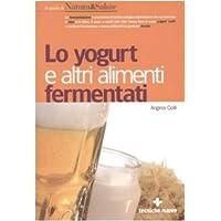 Lo yogurt e altri alimenti