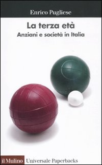 La terza età. Anziani e società in Italia