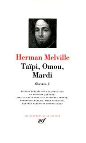 Melville : Oeuvres, tome 1