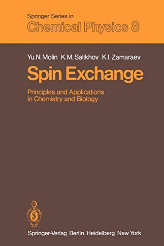 Spin Exchange: Principles and Applications in Chemistry and Biology (Springer Series in Chemical Physics (8), Band 8)