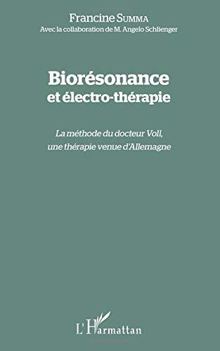 Biorésonance et électro-thérapie