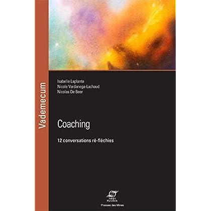 Coaching: 12 conversations ré-fléchies