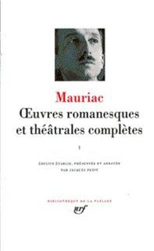Mauriac : Oeuvres romanesques et théâtrales complètes, tome 4