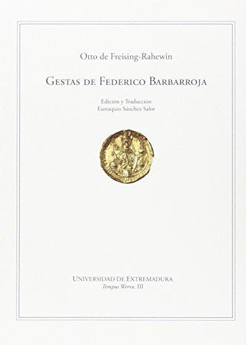 Gestas de Federico Barbarroja (Tempus Werrae) por Otto De Freising-Rahewin