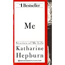 Me: Stories of My Life by Katharine Hepburn (1992-06-22)