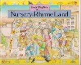 Enid Blyton's Nursery-Rhyme Land