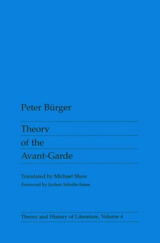 Theory of the Avant-garde (Theory & History of Literature)