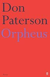 Orpheus: A Version of Raine Maria Rilke