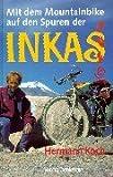 Mit dem Mountainbike auf den Spuren der Inkas