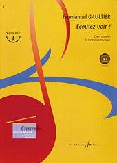 Ecoutez Voir ! Volume 1 par Gaultier Emmanuel