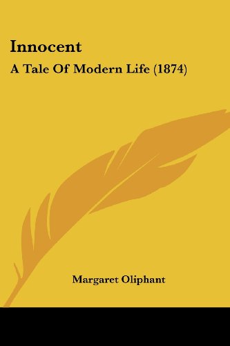 Innocent: A Tale of Modern Life (1874)