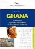 Ghana: Praktisches Reisehandbuch für die »Goldküste« Westafrikas -