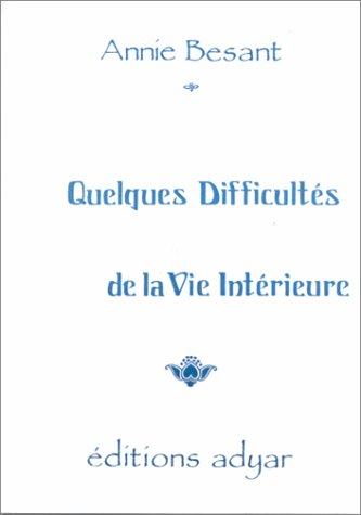 Quelques difficultés de la vie intérieure (Mini livre)