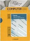 Internet. Reti informatiche. Internet e posta elettronica. ECDL. Con CD-ROM. Con DVD: 7