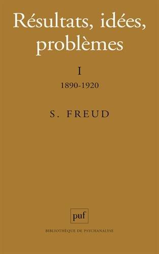 Résultats, idées, problèmes, tome 1, 6e édition par Sigmund Freud