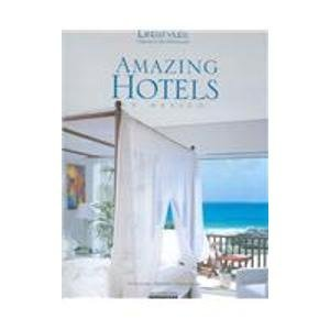 Amazing Hotels (Lifestyles Nature & Architecture) por Am Editores