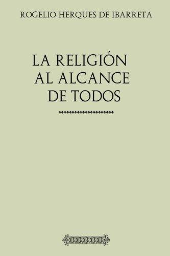 Colección Religión. La religión al alcance de todos por Rodrigo Herques de Ibarreta