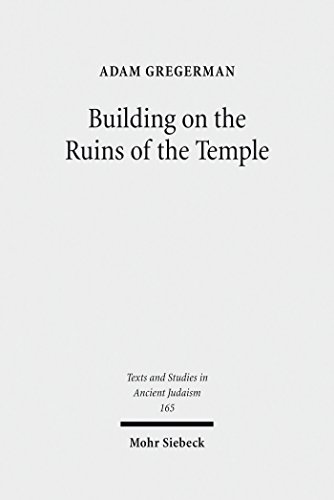 Building on the Ruins of the Temple: