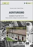 Agriturismo. Business plan per tutti