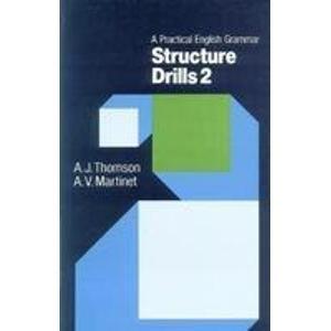 A Practical English Grammar Structure Drills 2