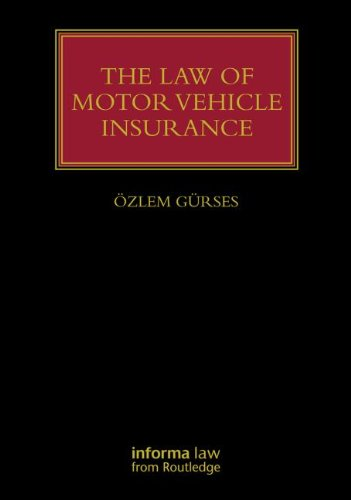 The Law of Motor Vehicle Insurance (Lloyd's Insurance Law Library) por Özlem Gürses