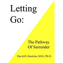 Letting Go The Pathway of Surrender