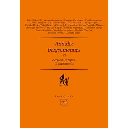 Annales bergsoniennes VI