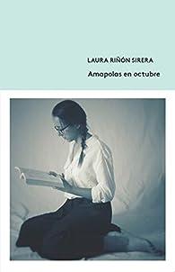 Amapolas en octubre par Laura Riñón