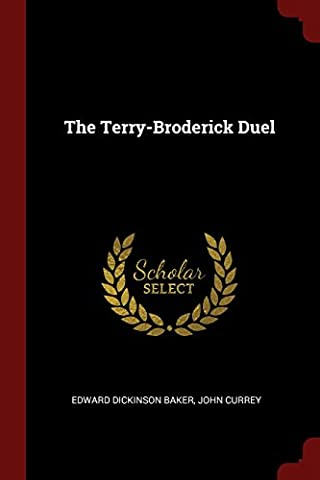 The Terry-Broderick Duel