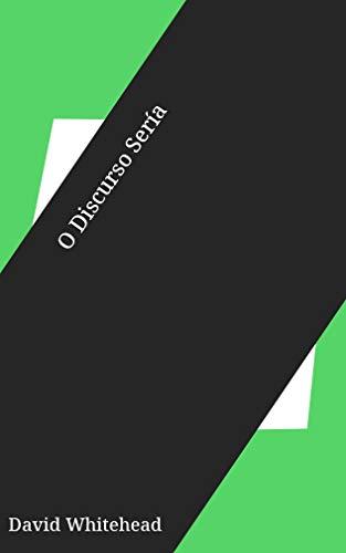 O Discurso Sería (Galician Edition) por David Whitehead