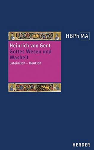 Gottes Wesen und Washeit: Artikel 21-24 der Summa. Lateinisch – Deutsch. Eingeleitet und übersetzt von Julian Joachim (Herders Bibliothek der Philosophie des Mittelalters 3. Serie)