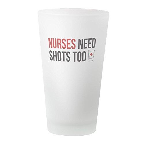 (CafePress–Krankenschwestern brauchen auch Shots.–Pint-Glas, 16oz Trinkglas frosted)
