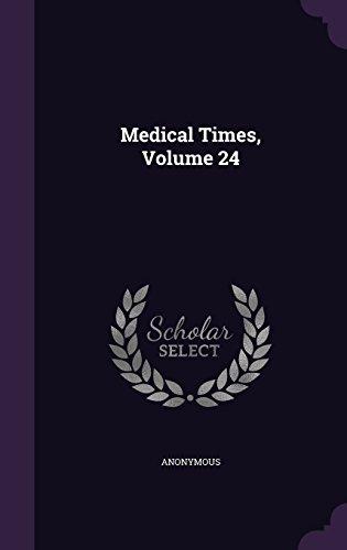 Medical Times, Volume 24