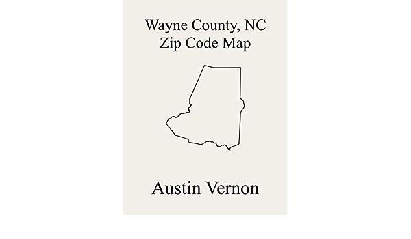 Wayne County North Carolina Zip Code Map Includes Fork Brogden