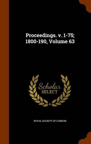 Proceedings. v. 1-75; 1800-190, Volume 63