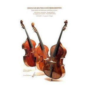 Pour les jeunes contrebassistes : Petites pièces très faciles pour contrebasse et piano (Collection Bernard Salles)