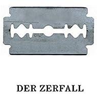 Der Zerfall [Explicit]