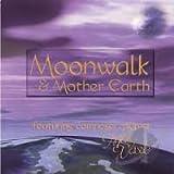 Moonwalk & Mother Earth