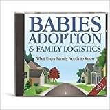 Babies, Adoption & Family Logistics: What Every Family Needs to Know
