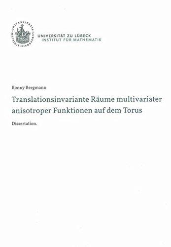 Translationsinvariante Räume multivariater anisotroper Funktionen auf dem Torus (Berichte aus der Mathematik)