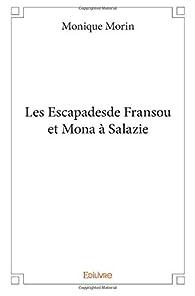 Les escapades de Fransou et Mona à Salazie par Monique Morin