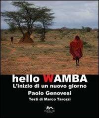 Hello Wamba. L'inizio di un nuovo giorno