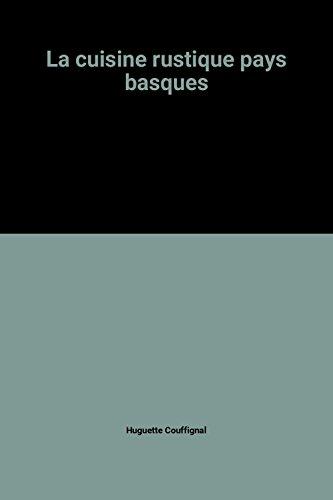 La cuisine rustique pays basques